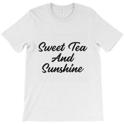 Sweet Tea And Sunshine T-shirt Designed By Cuser4021