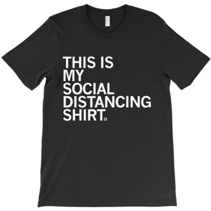 This Is My Social Distancing T-shirt Designed By Feelgood Tees