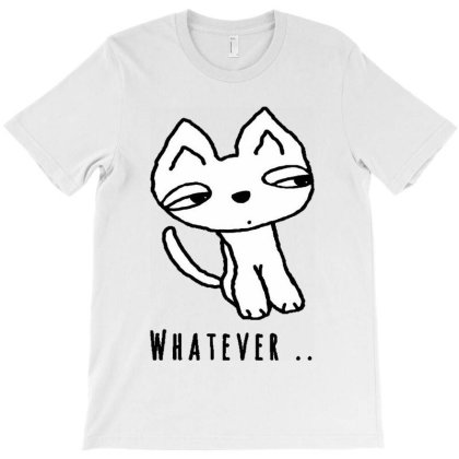 Whatever T-shirt Designed By Feelgood Tees