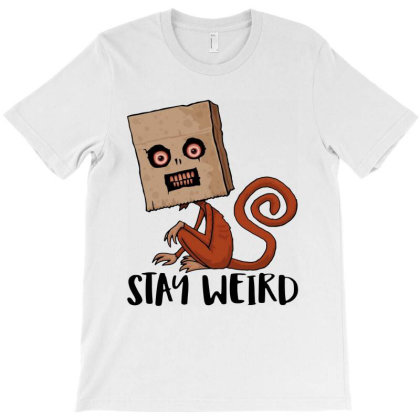 Stay Weird Sack Monkey T-shirt Designed By Gomarket Tees