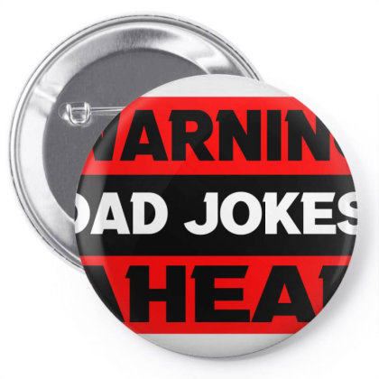 Warning Dad Jokes Ahead Pin-back Button Designed By Cloudystars