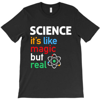 It's Like Magic T-shirt Designed By Designtees