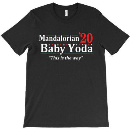 This Is The Way 2020 T-shirt Designed By Gomarket Tees