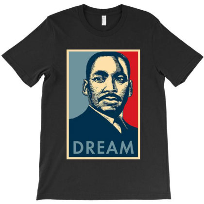 Dream T-shirt Designed By Gomarket Tees