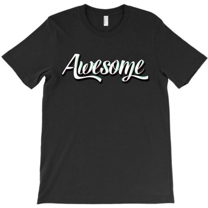 Awesome T-shirt Designed By Gomarket Tees
