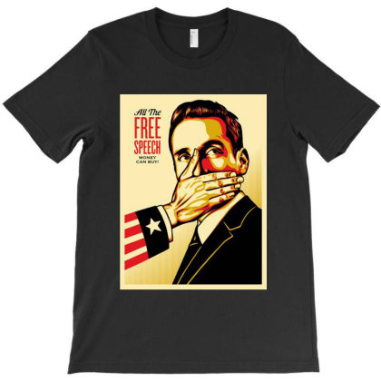 All The Free Speech Money Can Buy T-shirt Designed By Gomarket Tees