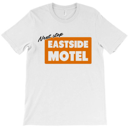 Next Stop Eastside Motel T-shirt Designed By Cooldesignz