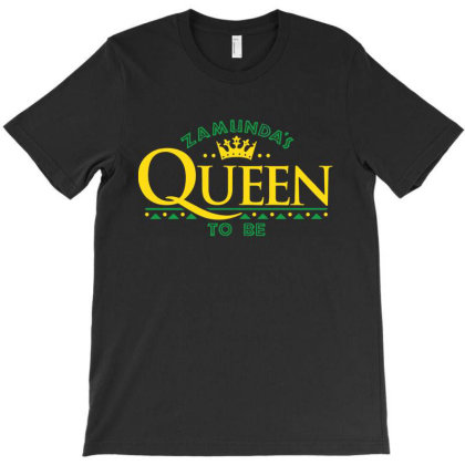 Queen To Be Of Zamunda T-shirt Designed By Cooldesignz