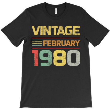 Born In 1980 Vintage February T-shirt Designed By Bettercallsaul