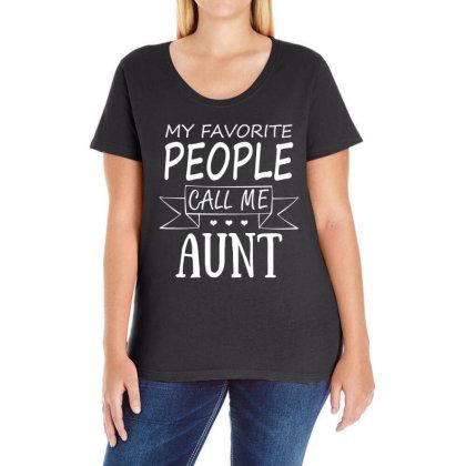 My Favorite People Call Me Aunt T Shirt Ladies Curvy T-shirt