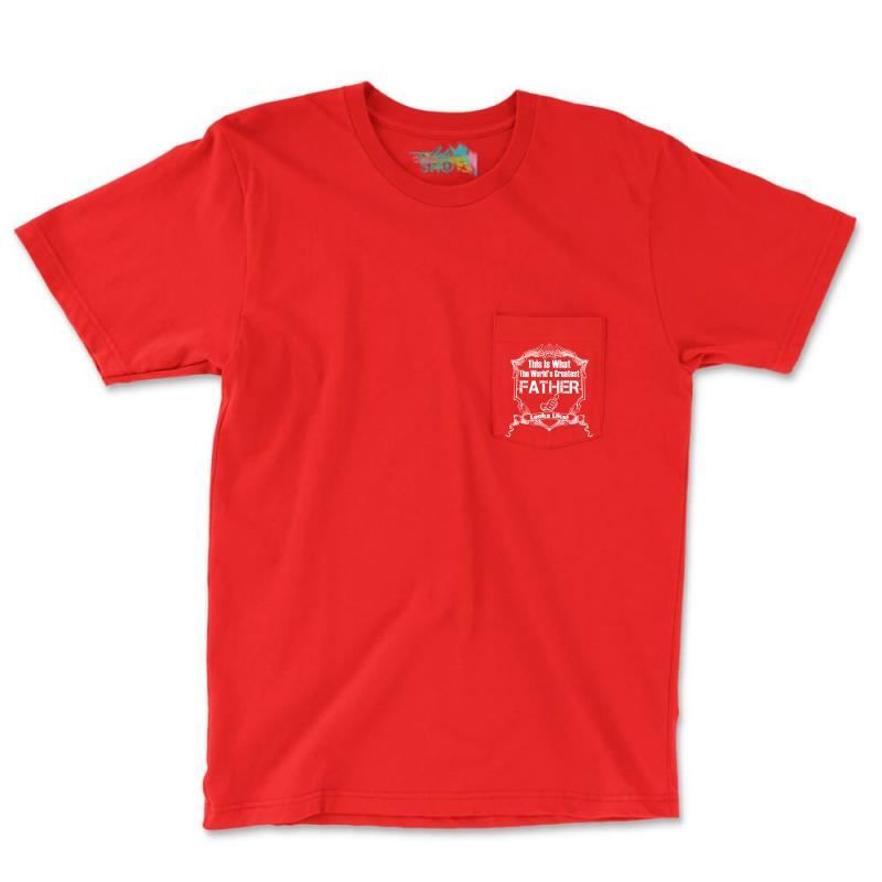 Worlds Greatest Father Looks Like Pocket T-shirt   Artistshot