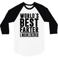 WORLD´S BEST FATER I MEAN FATHER   father's day gift 3/4 Sleeve Shirt   Artistshot