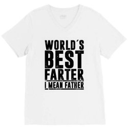 WORLD´S BEST FATER I MEAN FATHER   father's day gift V-Neck Tee   Artistshot