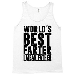 WORLD´S BEST FATER I MEAN FATHER   father's day gift Tank Top   Artistshot
