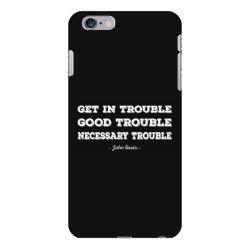 good trouble john lewis iPhone 6 Plus/6s Plus Case   Artistshot