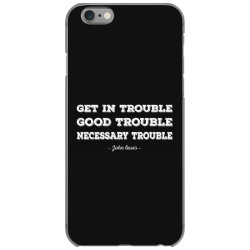good trouble john lewis iPhone 6/6s Case   Artistshot
