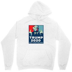 funny trump 2020 fuck your feelings Unisex Hoodie | Artistshot