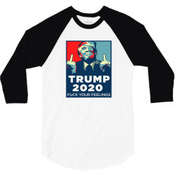 funny trump 2020 fuck your feelings 3/4 Sleeve Shirt | Artistshot