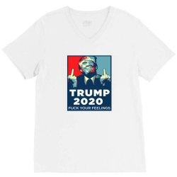 funny trump 2020 fuck your feelings V-Neck Tee | Artistshot