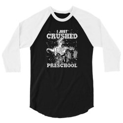 kids i just crushed preschool dinosaur t rex gaming monster truck 3/4 Sleeve Shirt | Artistshot
