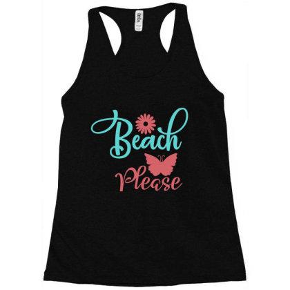 Beach Please Racerback Tank Designed By Irenestore