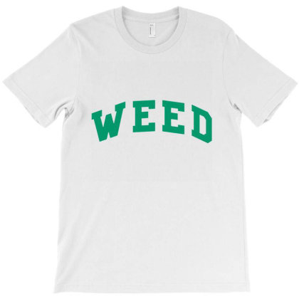 Weed T-shirt Designed By Cuser4048