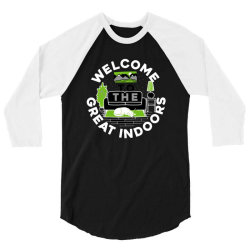 welcome to the great indoors 3/4 Sleeve Shirt | Artistshot