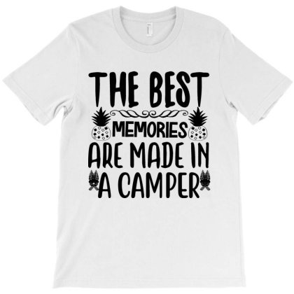 The Best Memories Are Made In A Camper T-shirt Designed By Irenestore