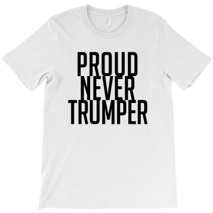 Proud Never Trumper T-shirt Designed By Hot Design