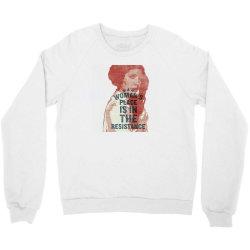 woman's place is in the resistance feminist Crewneck Sweatshirt | Artistshot