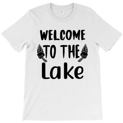 Wellcome To The Lake T-shirt Designed By Irenestore