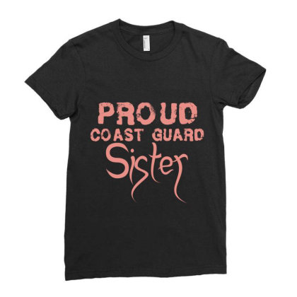 Proud Coast Guard Sister Ladies Fitted T-shirt Designed By Vip.pro123