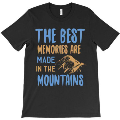 The Best Memories Are Made In The Mountains T-shirt Designed By Irenestore