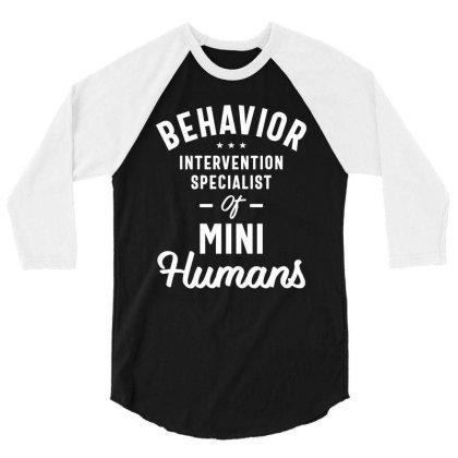 Behavior Intervention Specialist Job Title Gift 3/4 Sleeve Shirt Designed By Cidolopez