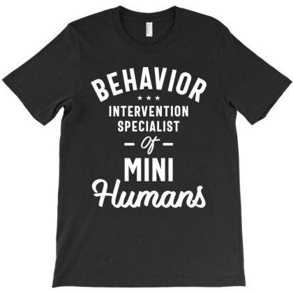 Behavior Intervention Specialist Job Title Gift T-shirt Designed By Cidolopez