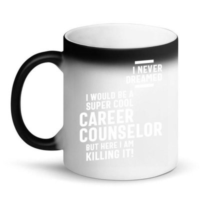 Career Counselor Job Title Gift Magic Mug Designed By Cidolopez