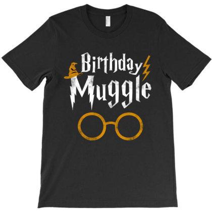Hot Birthday Muggle T-shirt Designed By Marley Tees