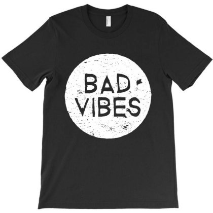 Bad Vibes T-shirt Designed By Gotthis Tees