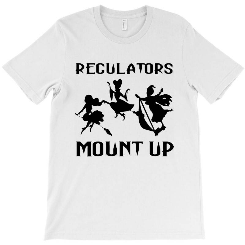 Regulators Mount Up Shirt Witches Halloween T-shirt | Artistshot