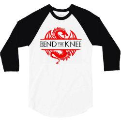 bend the knee 3/4 Sleeve Shirt | Artistshot