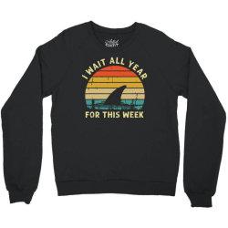 funny shark   i wait all year for this week Crewneck Sweatshirt | Artistshot