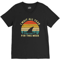 funny shark   i wait all year for this week V-Neck Tee | Artistshot