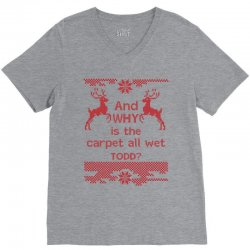And WHY is the carpet all wet TODD? V-Neck Tee | Artistshot
