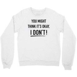 adam schiff you might think it's ok Crewneck Sweatshirt | Artistshot