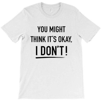 Adam Schiff You Might Think It's Ok T-shirt Designed By Woko Art