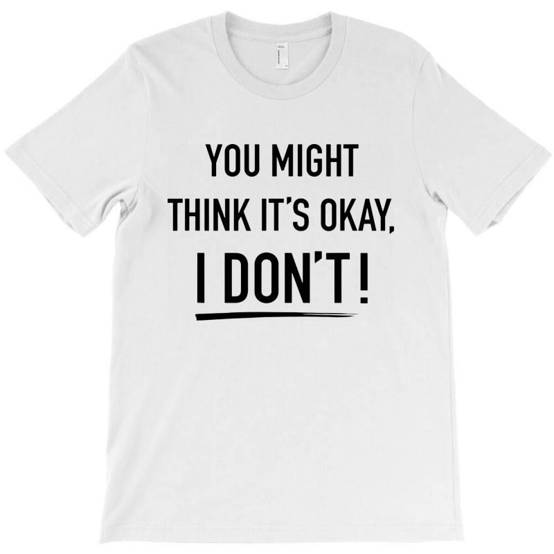 Adam Schiff You Might Think It's Ok T-shirt | Artistshot