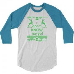 I Dont Know, Margo! 3/4 Sleeve Shirt | Artistshot