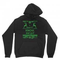 I Dont Know, Margo! Unisex Hoodie | Artistshot