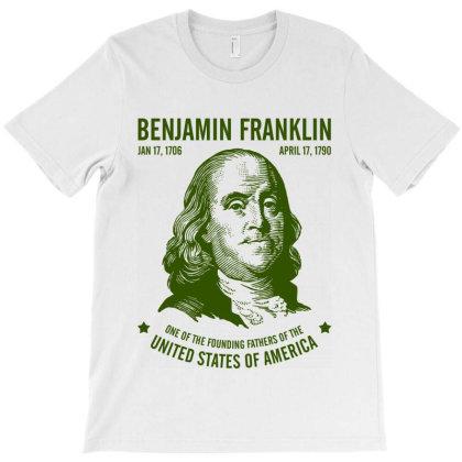 Benjamin Franklin United States America T-shirt Designed By Designisfun