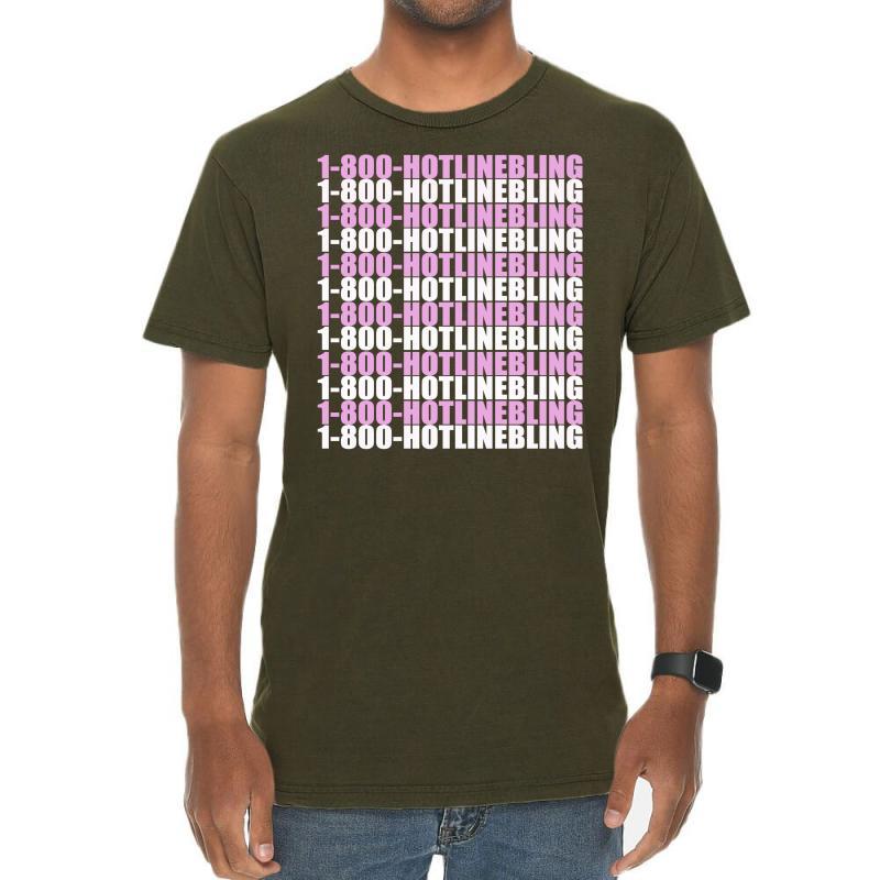 1800 Hotlinebling Vintage T-shirt | Artistshot